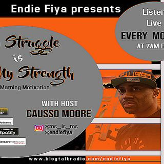 Ep. 14 My Struggle is My Strength with Causso Moore