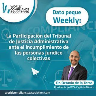 E60 El Dato Weekly: La Participación del Tribunal de Justicia Administrativa ante el incumplimiento de las personas jurídico colectivas.