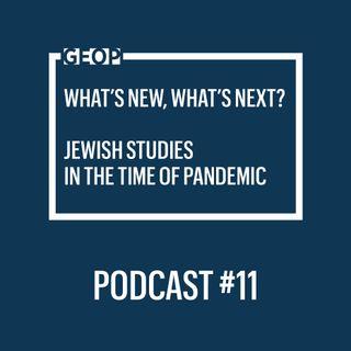 #11 Professor Marcin Wodziński - Jewish studies after the epidemic