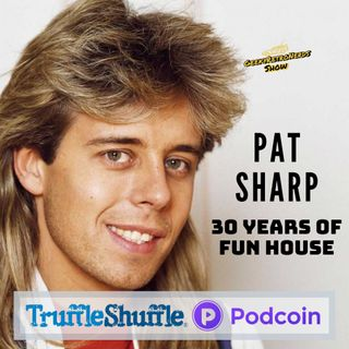 Pat Sharp - 30 Years of Fun House