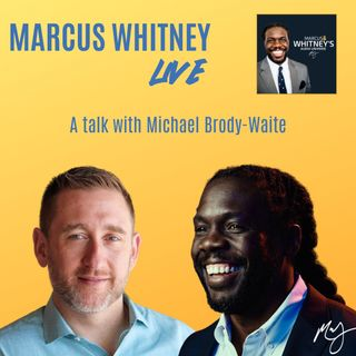 E78: The Mask Too Many Leaders Wear with Michael Brody-Waite - #MWL Ep. 9