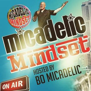 Micadelic Mindest hosted by Bo Micadelic