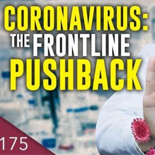 CORONAVIRUS: THE FRONTLINE PUSHBACK