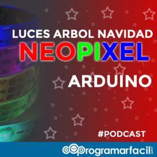 #102. Luces árbol de Navidad NeoPixel con Arduino, hazlo tu mismo