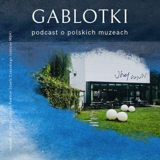 35. Drogi Józiu! - Pawilon Józefa Czapskiego (Muzeum Narodowe w Krakowie)