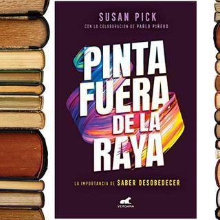 """""""Pinta fuera de la raya"""" un libro ampliamente recomendado por la Dra. Chayo Busquets"""
