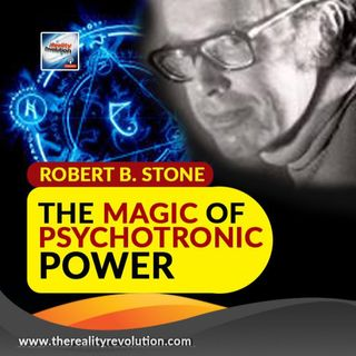Robert B Stone - The Magic Of Psychotronic Power