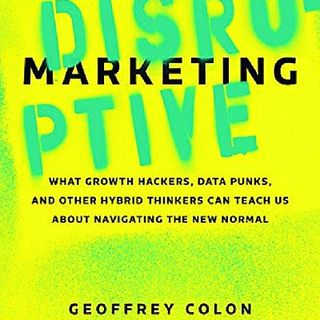 Disruptive Marketing: Is This the Most Important Business Book for the 21st Century?