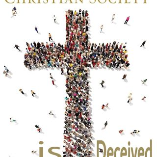 Where Christian Society is Deceived