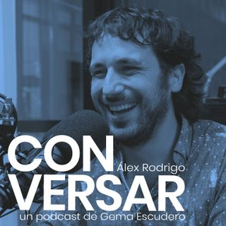13. CONVERSAR. Álex Rodrigo