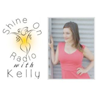 Shine On Radio with Kelly