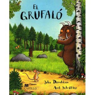 El Grufaló. Julia Donaldson/Axel Scheffler