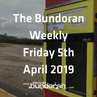 039 - The Bundoran Weekly - Friday 5th April 2019
