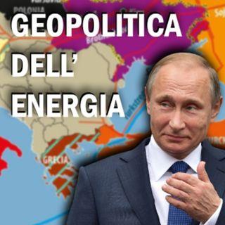 Come la geopolitica dell'energia governa il mondo