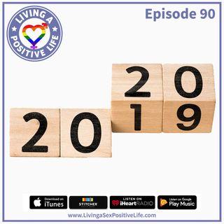 E90: 2019 In Closing