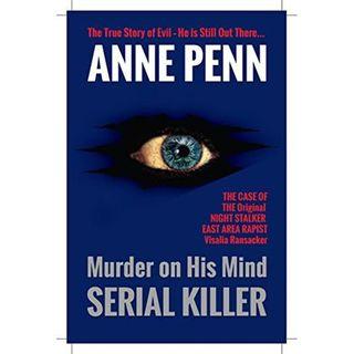 MURDER ON HIS MIND SERIAL KILLER-Anne Penn