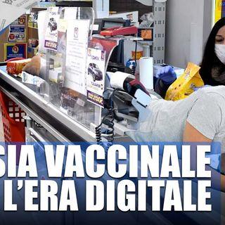 L'ansia vaccinale apre l'era digitale - Il Controcanto - Rassegna stampa del 12 Ottobre 2021