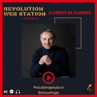 INTERVISTA ALFREDO DE MARINIS - PSICOTERAPEUTA & SESSUOLOGO
