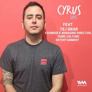 Ep. 435: Feat. Tej Brar