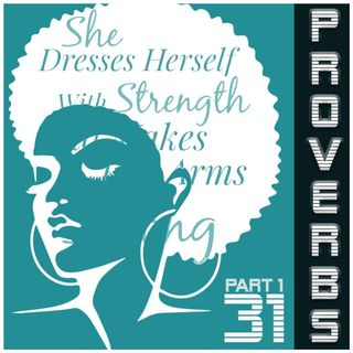 Proverbs 31 Part I