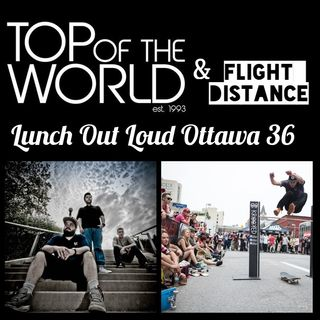 Ep 36-Top of the World & Flight Distance