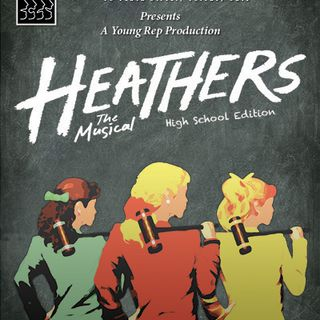 Go enjoy a show with the Toledo Rep as they presents Heathers the Musical (High School Edition)