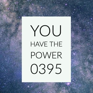 Whence Came You? - 0395 - You Have the Power