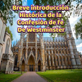 Contexto histórico de Westminster