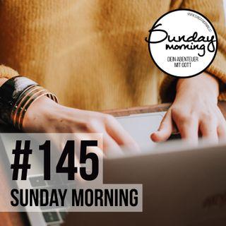CLOSING | AB IN DEN ALLTAG - Sunday Morning #145