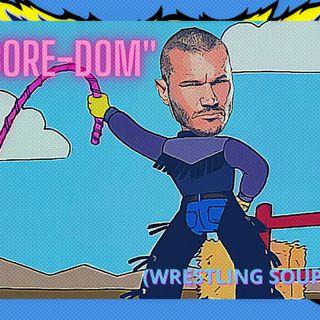 BORE-DOM (Wrestling Soup 3/11/21)