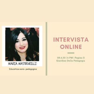 Intervista Online: Maria Mastrorilli (educatrice scolastica)