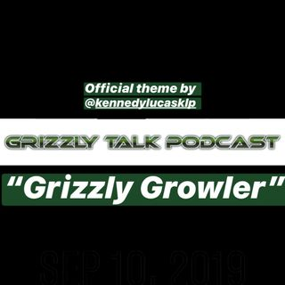 """""""Grizzly Growler""""-By Kennedy Lucas-New GTP Theme"""