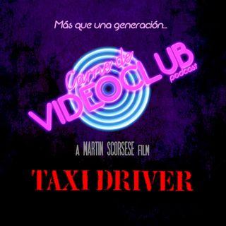 Taxi Driver (1976) - Carne de Videoclub - Episodio 145