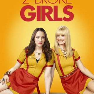 Kommentary W/ Kirstie: 2 Broke Girls