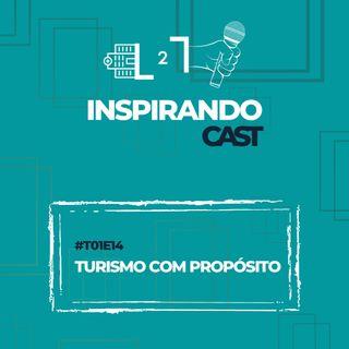 #T01E14 - Turismo com Propósito