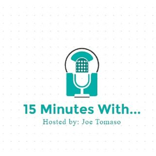 15 Minutes With... Hosted By: Joe Tomaso- 2nd Episode with Steven Hayes
