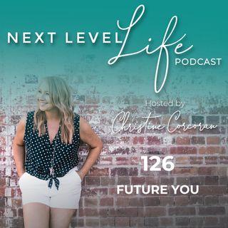 126 - Future You