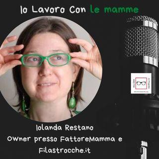 #44 Storie di Professioniste coraggiose con Iolanda Restano