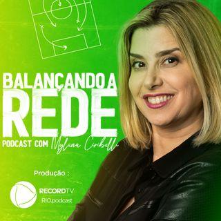 Balançando a Rede | Mylena Ciribelli entrevista Vini Jr