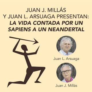 Juan J. Millás y Juan L. Arsuaga presentan La vida contada por un sapiens a un neandertal