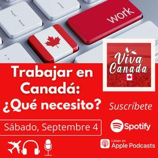 Trabajar en Canadá: ¿Qué necesito?