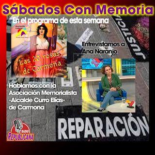 """CON MEMORIA - programa #17 - Ana Naranjo y la Asociación """"ALCALDE CURRO ELÍAS"""" de Carmona"""
