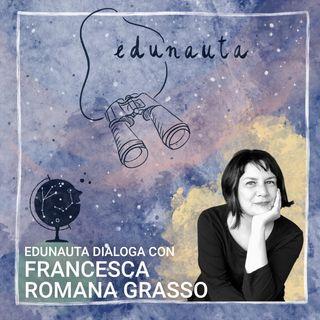 Edunauta dialoga con Francesca Romana Grasso: come scegliere un buon libro per i nostri figli