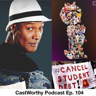 """Cast Worthy Podcast Episode 104: """"What the doctor ordered"""""""