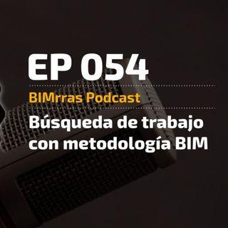 054 Búsqueda de trabajo con metodología BIM
