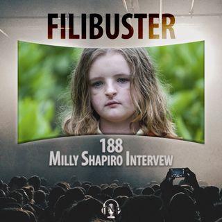 188 - Milly Shapiro Interview