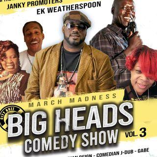 The Big Heads Comedy Show Vol. 3