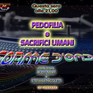 Forme d' Onda - Pedofilia e Sacrifici Umani -  26/11/14