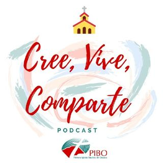 Cree, Vive, Comparte - Ep. Piloto