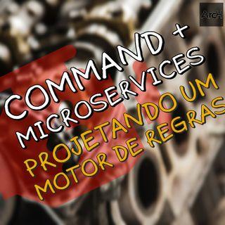 Projetando um motor de regras para seguradoras com Microservices e Command (GOF)